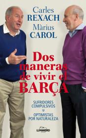 carles-reixac-vs-marius-carol-conversaciones-sobre-el-barca-sufridores-vs-opti_9788497858571.jpg