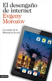el-desengano-de-internet_9788423327799.jpg