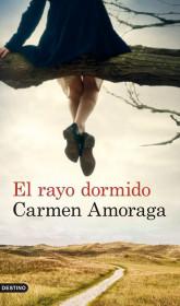 portada_el-rayo-dormido_carmen-amoraga_201505260949.jpg