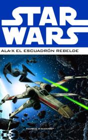 Star Wars Ala-X Escuadrón Rebelde nº 01