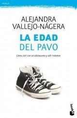 portada_la-edad-del-pavo_alejandra-vallejo-nagera_201505261226.jpg
