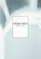 perfumes-miticos_9788497858656.jpg