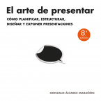 portada_el-arte-de-presentar_gonzalo-alvarez-maranon_201509081810.jpg