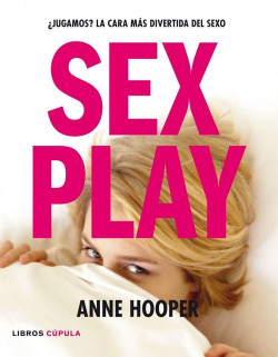 portada_sex-play_anne-hooper_201505261226.jpg