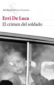 portada_el-crimen-del-soldado_erri-de-luca_201501121819.jpg