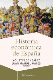 portada_historia-economica-de-espana_juan-manuel-mates_201505261224.jpg