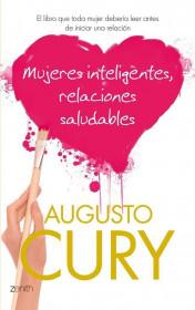 portada_mujeres-inteligentes-relaciones-saludables_augusto-cury_201505260923.jpg