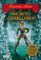 portada_el-secreto-de-los-caballeros_geronimo-stilton_201505261054.jpg