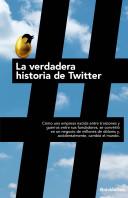 la-verdadera-historia-de-twitter_9788498752779.jpg