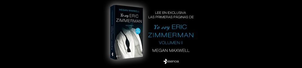 ¡Lee en exclusiva el primer capítulo de Yo soy Eric Zimmerman II!