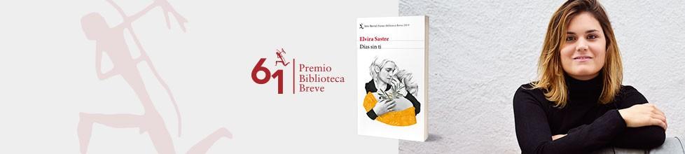 """""""Días sin ti"""", la novela ganadora del Premio Biblioteca Breve 2019"""